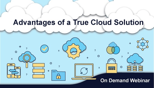 Acumatica Webinar: Hear the Advantages of a True Cloud Solution