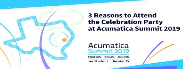 3 Reasons to Attend the Celebration Party at Acumatica Summit 2019