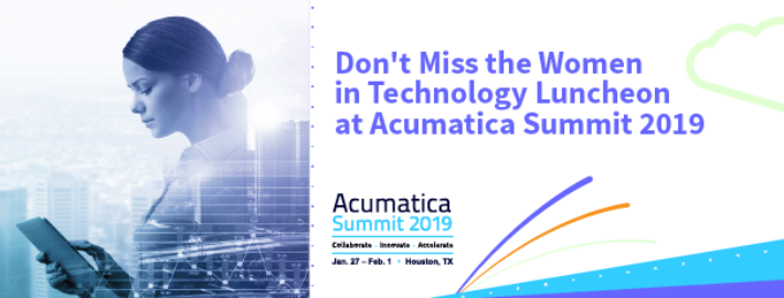Don't Miss the Women in Technology Luncheon at Acumatica Summit 2019