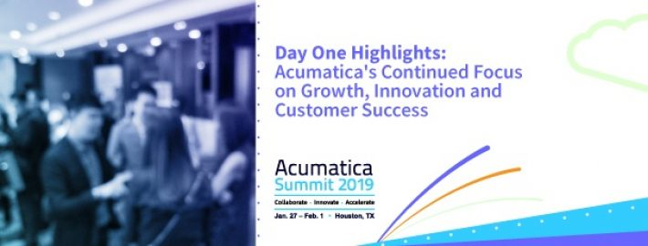 Acumatica Summit 2019 Day One Highlights Continued Focus on Growth, Innovation and Customer Success