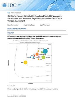 IDC MarketScape: Worldwide Cloud and SaaS ERP Accounts Receivables and Accounts Payables Applications 2018–2019 Vendor Assessment
