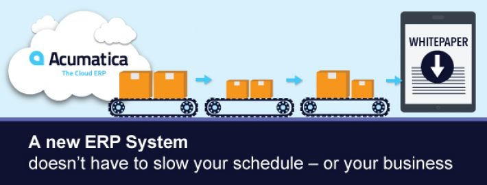 A New Distribution ERP System Doesn't Have to Slow Your Schedule – or Your Business [Whitepaper]