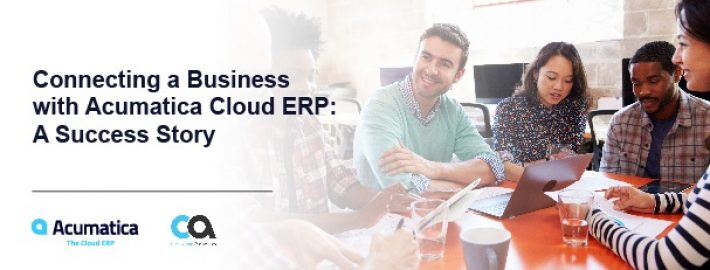 Connecting a Business with Acumatica Cloud ERP: A Success Story