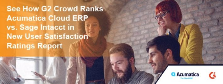 See How G2 Crowd RanksAcumatica Cloud ERP vs.Sage Intacctin New User Satisfaction Ratings Report