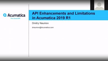 Acumatica Developer Webinar Series: API Enhancements and Limitations