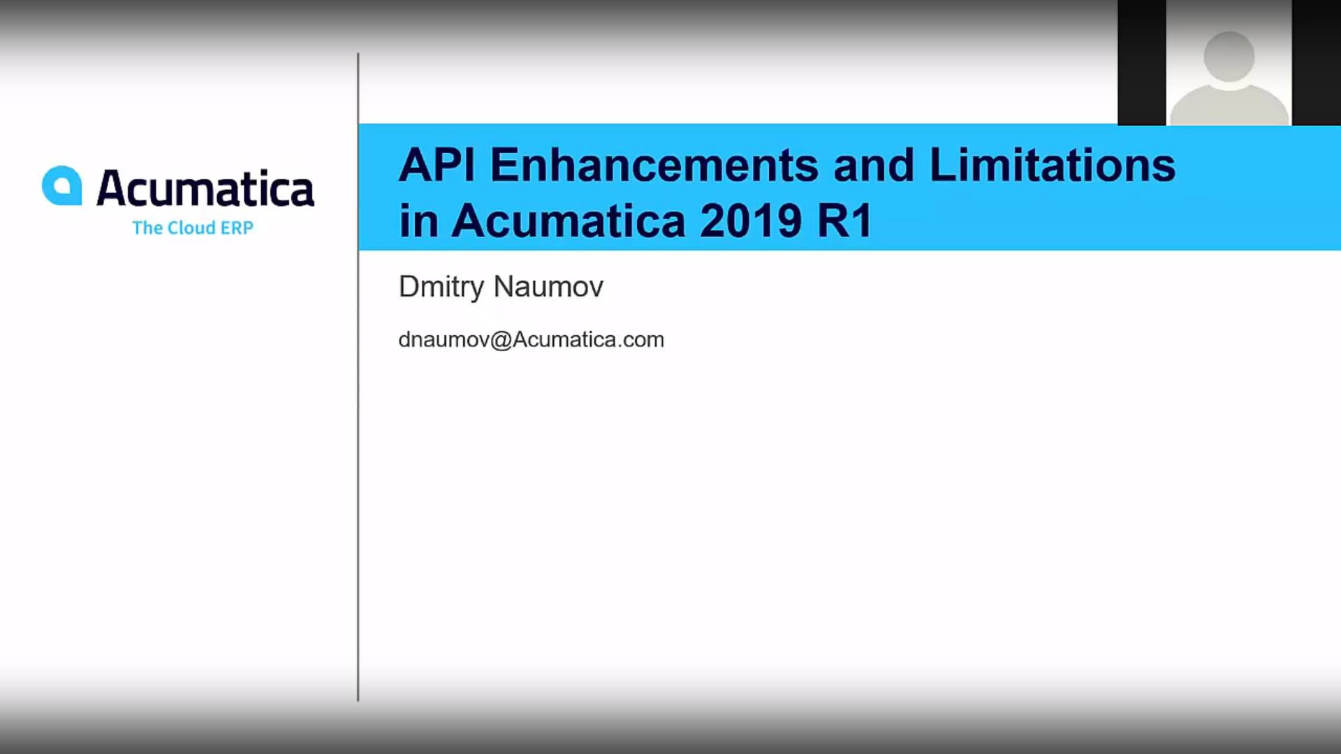 Acumatica Developer Webinar Series: API Enhancements and Limitations