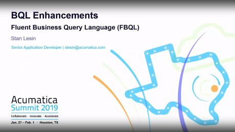 Acumatica Developer Webinar Series: BQL Enhancements