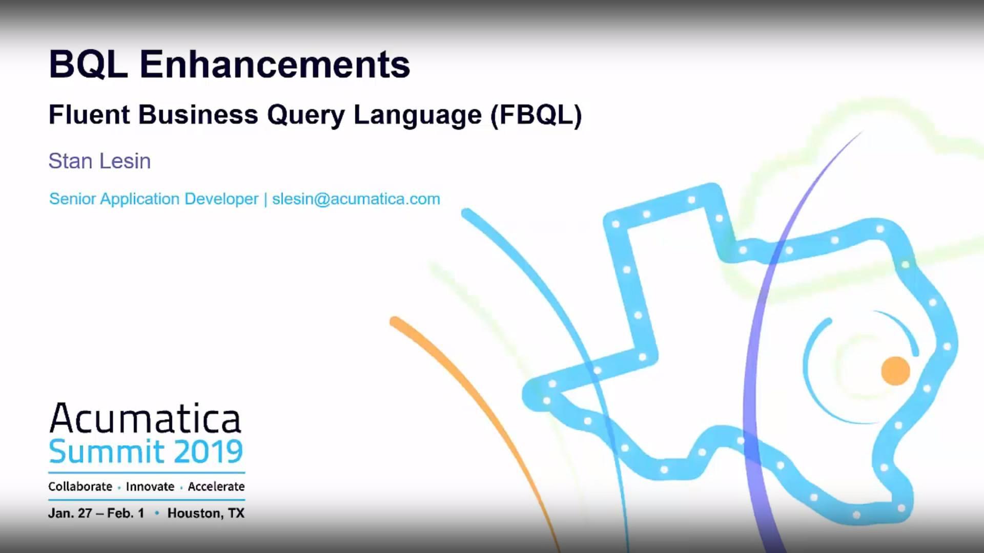 Acumatica Developer Webinar Series: BQL Enhancements