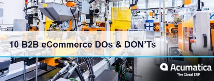10 B2B eCommerce DOs and DON'Ts for Manufacturing [Infographic]