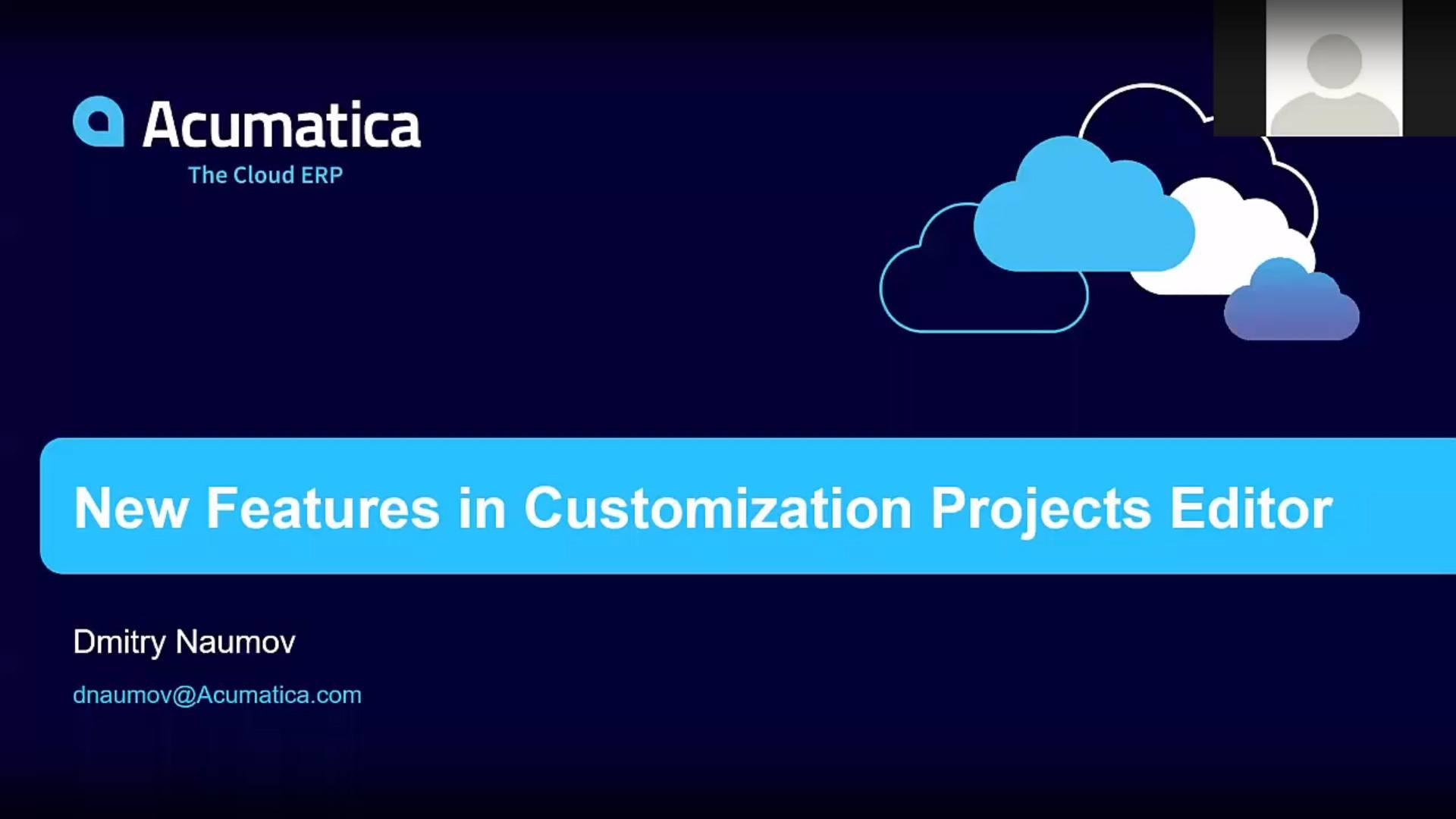 Acumatica Developer Webinar Series: Customization Manager Improvements