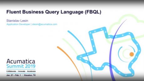 Acumatica Developer Track: Fluent Business Query Language FBQL