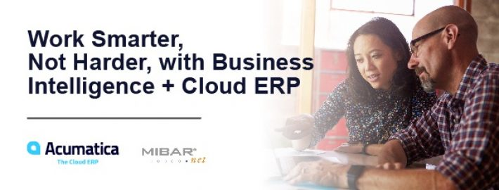 Work Smarter, Not Harder, with Business Intelligence + Cloud ERP