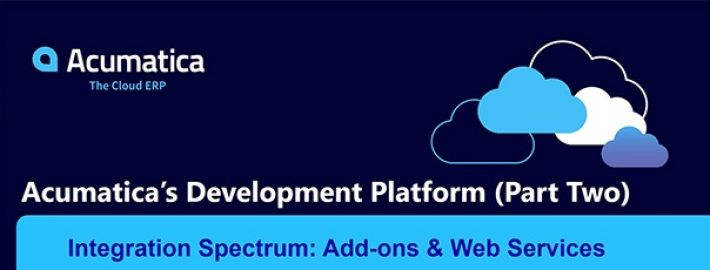 Acumatica's Development Platform – Part II