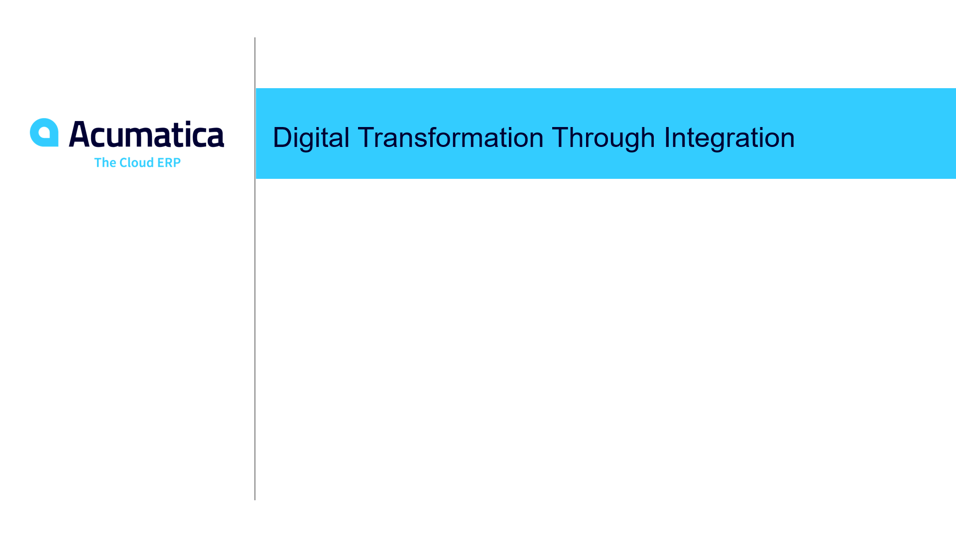 Digital Transformation Through Integration