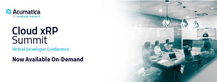 Acumatica Cloud xRP Summit 2019 Now Available On-Demand