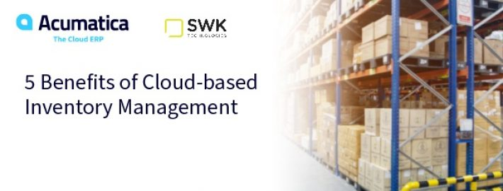 5 Benefits of Cloud-based Inventory Management