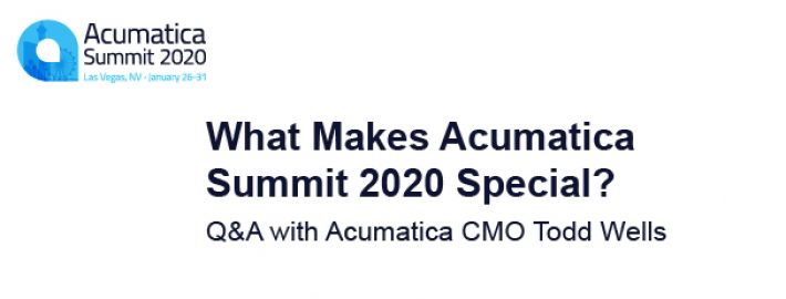 What Makes Acumatica Summit 2020 Special? Q&A with Acumatica CMO Todd Wells