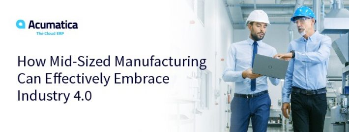 How Mid-Size Manufacturing Can Effectively Embrace Industry 4.0