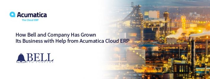 How Bell and Company Has Grown Its Business with Help from Acumatica Cloud ERP