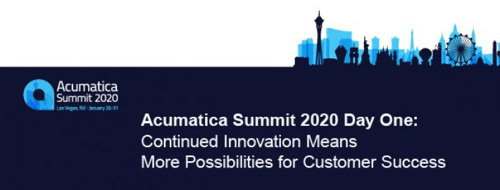 Acumatica Summit 2020 Day One: Continued Innovation Means More Possibilities for Customer Success
