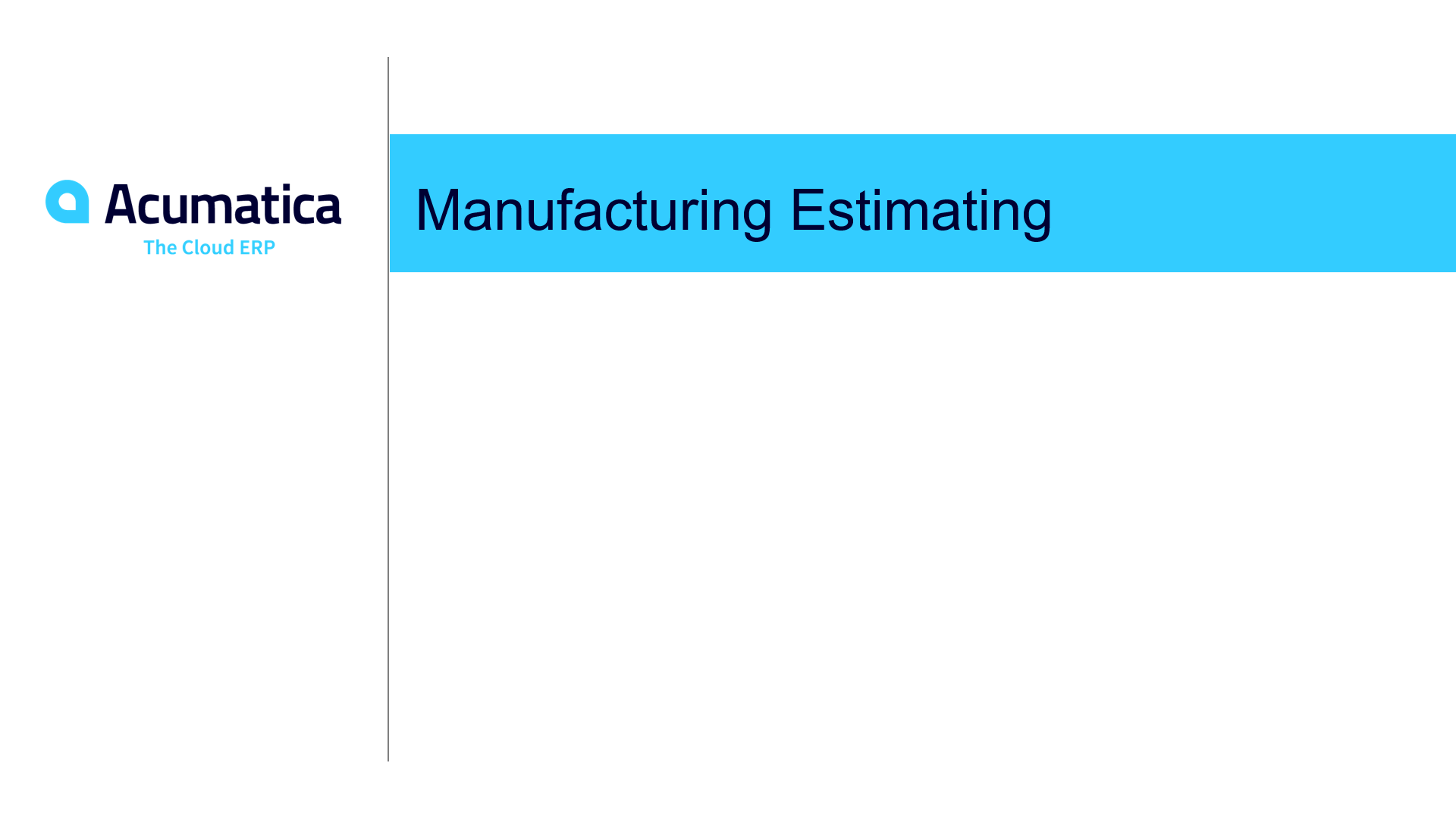 Manufacturing Estimating