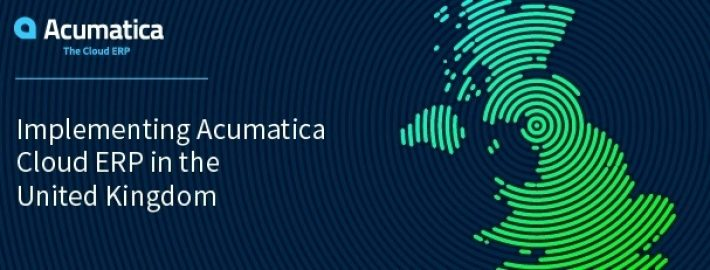 Implementing Acumatica Cloud ERP in the United Kingdom