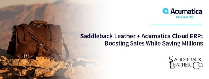 Saddleback Leather + Acumatica Cloud ERP: Boosting Sales While Saving Millions