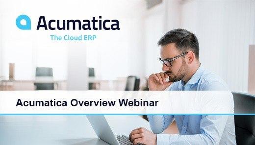 Acumatica Webinar: Acumatica Overview Webinar