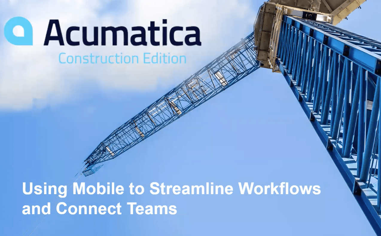 Using Mobile to Connect Teams and Streamline Workflows