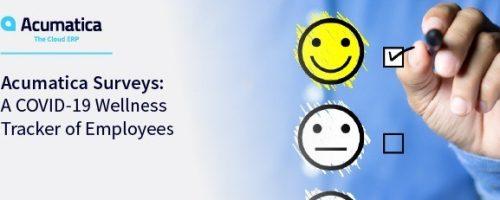 Acumatica Surveys: A COVID-19 Wellness Tracker of Employees