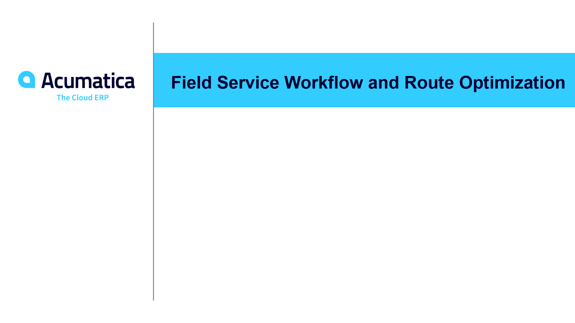 Field service workflow and route optimization (January 2020)
