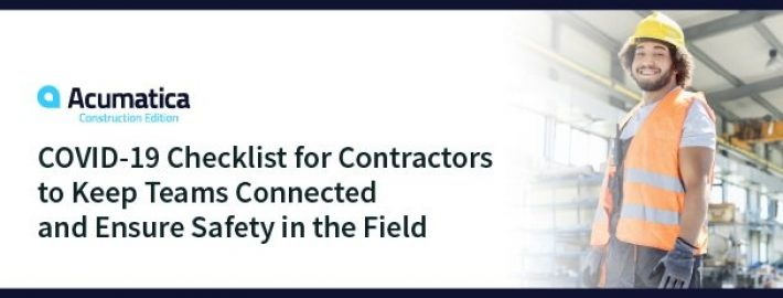 COVID-19 Checklist for Contractors to Keep Teams Connected and Ensure Safety in the Field