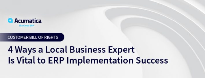4 Ways a Local Business Expert Is Vital to ERP Implementation Success