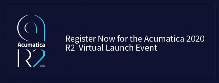 Register Now for the Acumatica 2020 R2 Virtual Launch Event