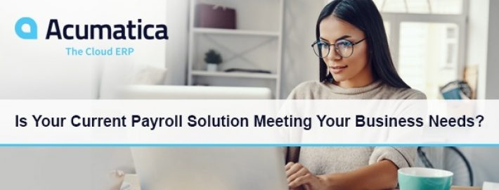 New eBook: Is Your Current Payroll Solution Meeting Your Business Needs?