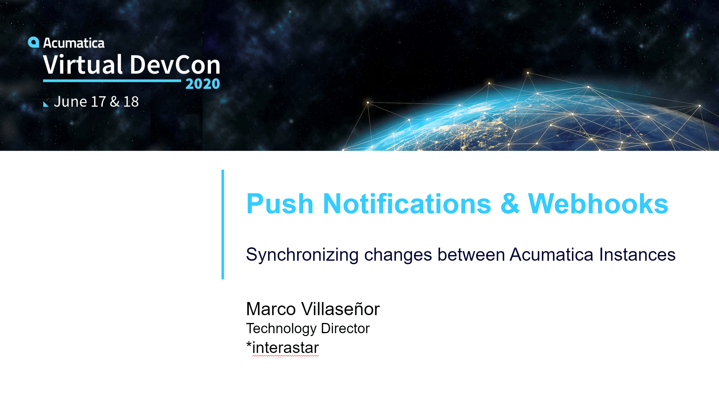 DevCon 2020 - Push Notifications & Webhooks: Synchronizing changes between Acumatica Instances