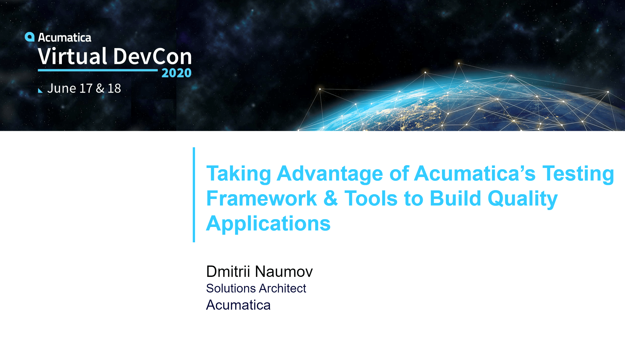 2020 DevCon - Taking Advantage of our Testing Framework & Tools to build Quality Applications