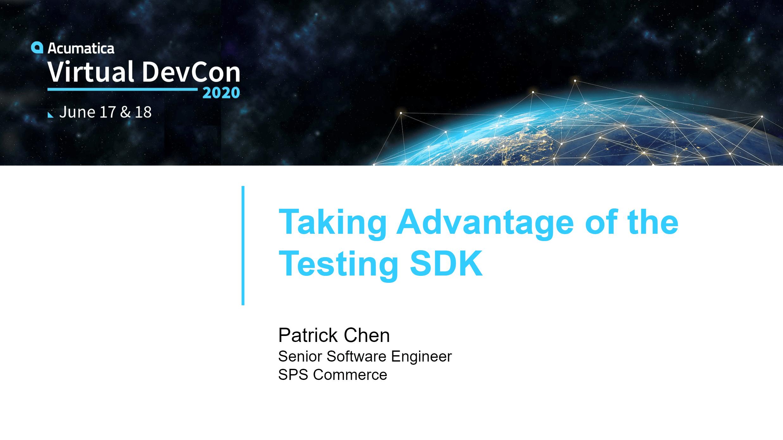 DevCon 2020 - Taking Advantage of the Testing SDK