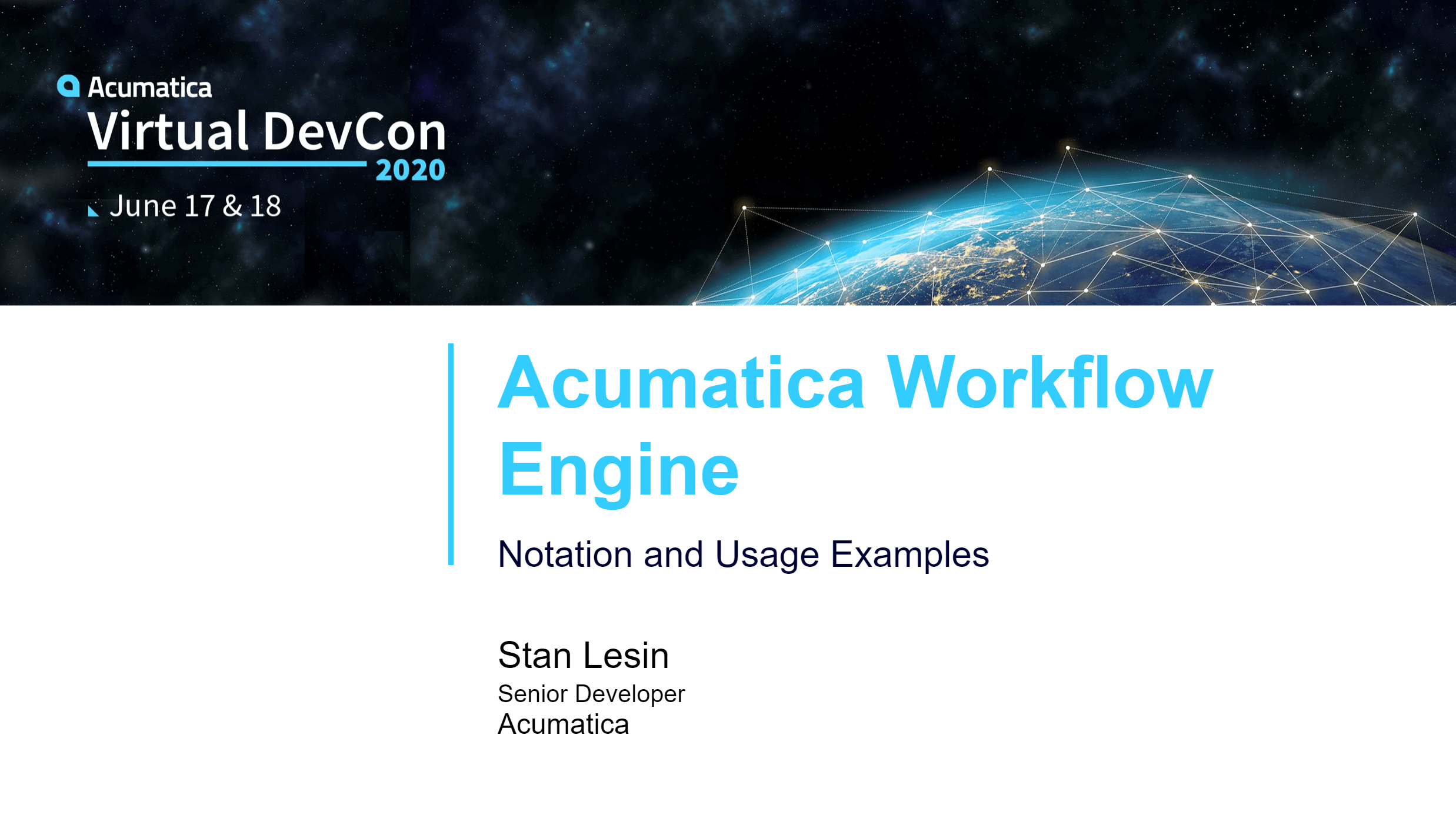 DevCon 2020 - Acumatica Workflow Engine - Notation and Usage Examples