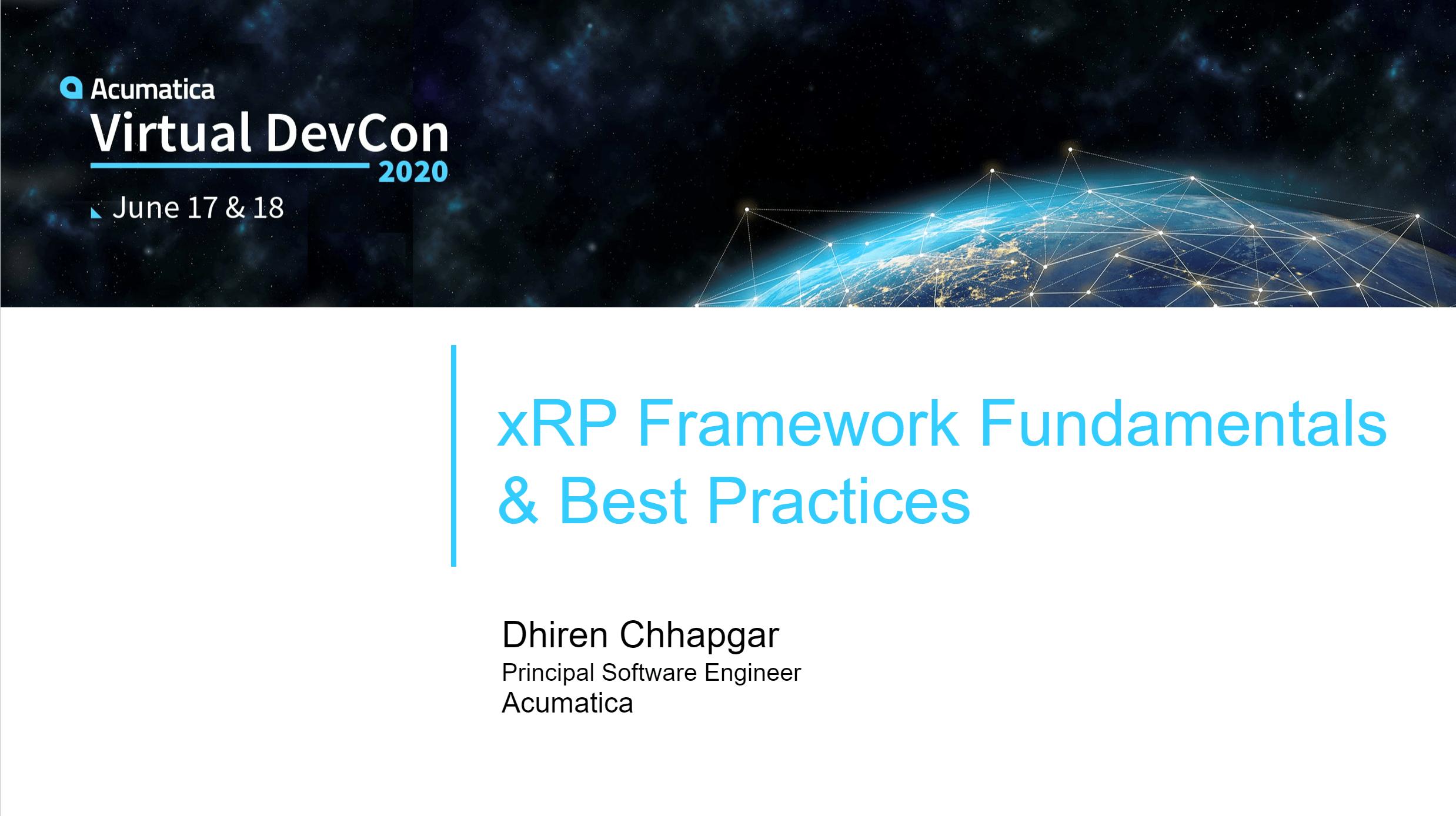 2020 DevCon - xRP Framework Fundamentals & Best Practices