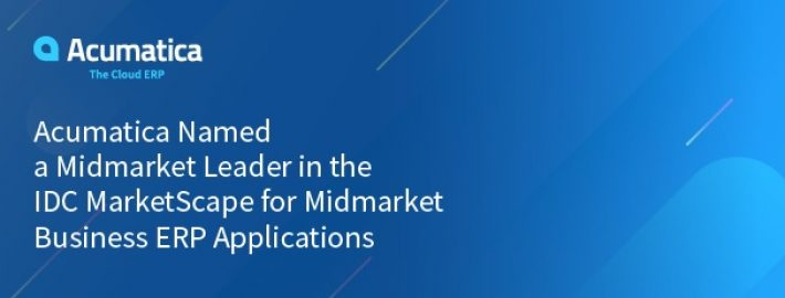 Acumatica Named a Midmarket Leader in the IDC MarketScape for Midmarket Business ERP Applications