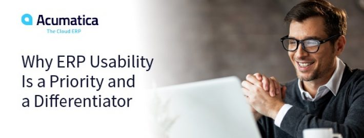 Why ERP Usability Is a Priority and a Differentiator