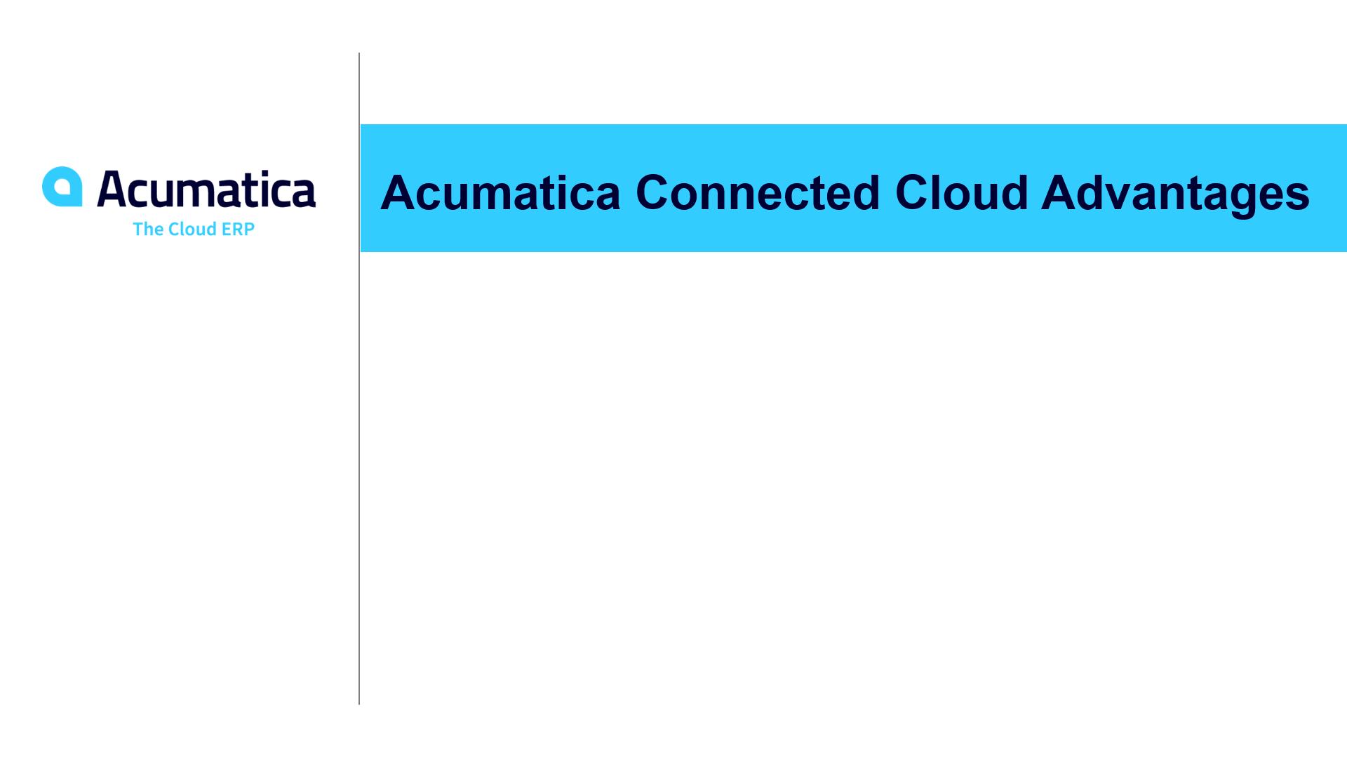 Acumatica Connected Cloud Advantages