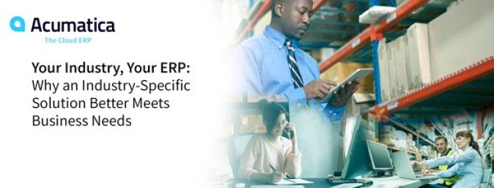 Your Industry, Your ERP: Why an Industry-Specific Solution Better Meets Business Needs