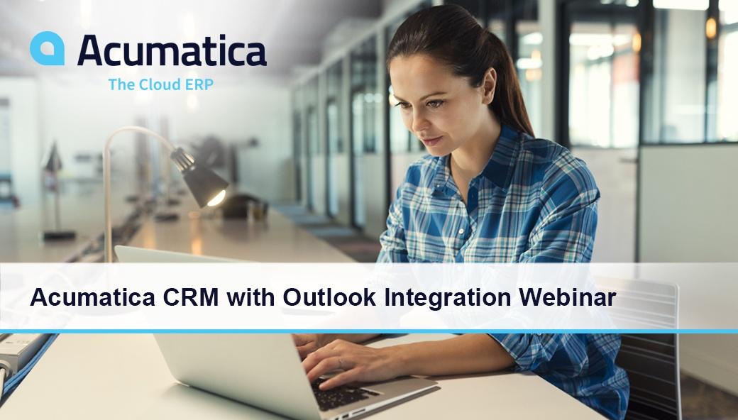 Acumatica CRM with Outlook Integration Webinar