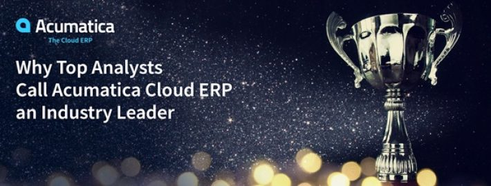Why Top Analysts Call Acumatica Cloud ERP an Industry Leader