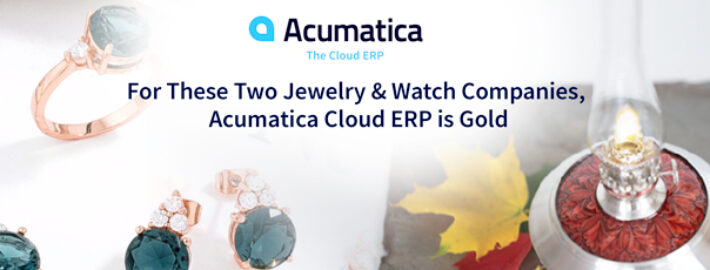 For These Two Jewelry & Watch Companies, Acumatica Cloud ERP is Gold