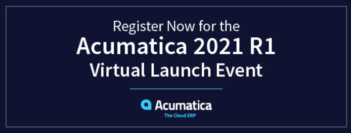 Register Now for the Acumatica 2021 R1 Virtual Launch Event