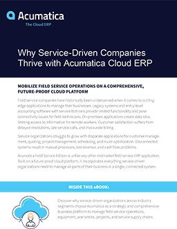 Why Service-Driven Companies Thrive with Acumatica Cloud ERP