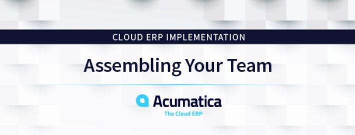 Cloud ERP Implementation: Assembling Your Team